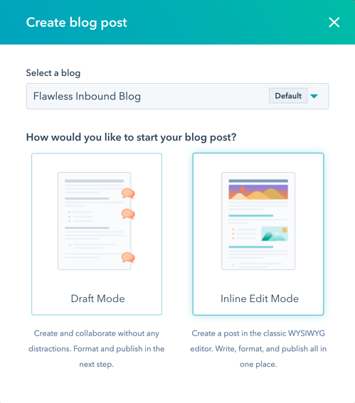 HubSpot blog draft versus inline mode