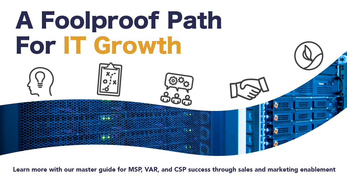 MSP, VAR, CSP growth marketing